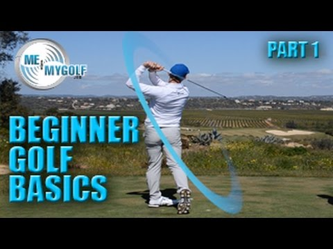 BEGINNER GOLF BASICS – PART 1