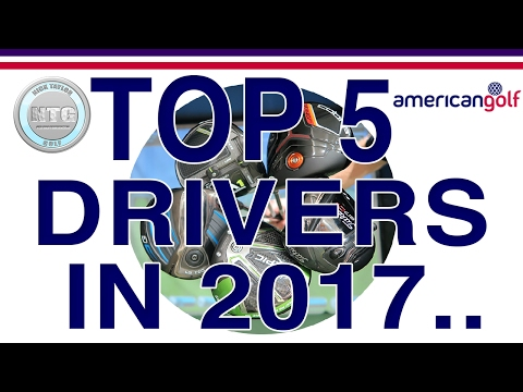TOP 5 Drivers in 2017 | Review | American Golf