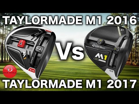 TAYLORMADE M1 2016 Vs TAYLORMADE M1 2017