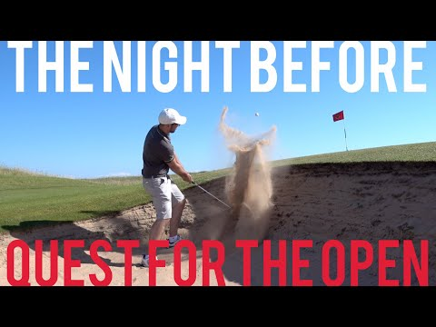 Night Before #QuestForTheOpen + Darwen Pro-Am Review