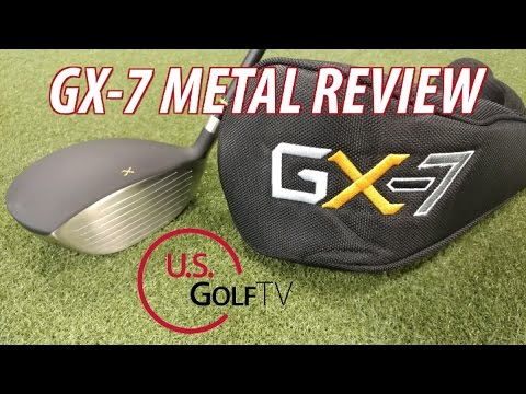 Golf Equipment: GX-7 Metal Review