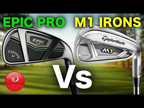 CALLAWAY EPIC PRO Vs TAYLORMADE M1 IRONS