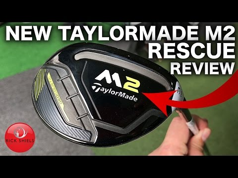 NEW 2017 TAYLORMADE M2 RESCUE REVIEW
