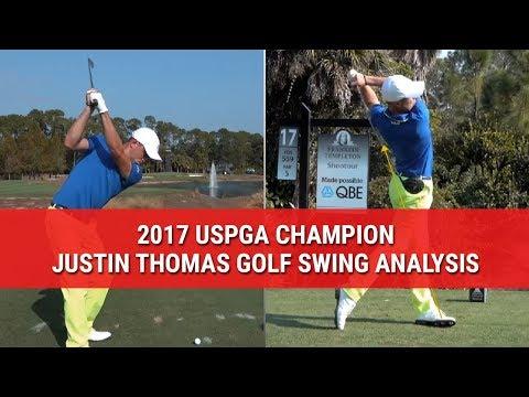 2017 USPGA CHAMPION JUSTIN THOMAS GOLF SWING ANALYSIS