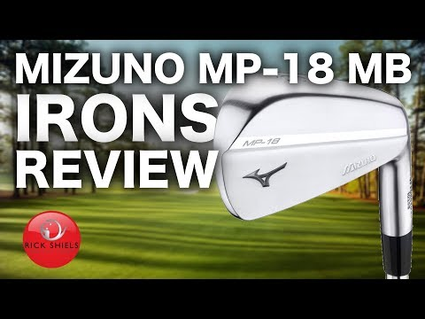 NEW MIZUNO MP-18 IRONS REVIEW – Rick Shiels