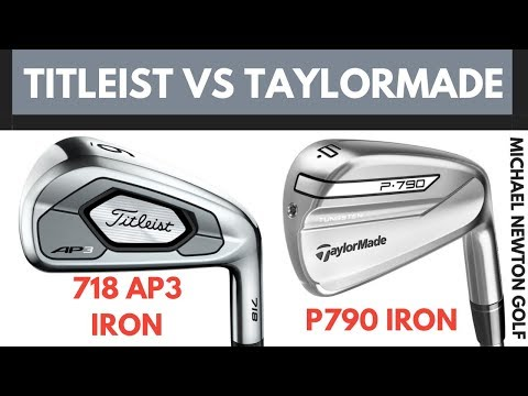 Titleist 718 AP3 Iron VS TaylorMade P790 Iron – Head To Head 2019