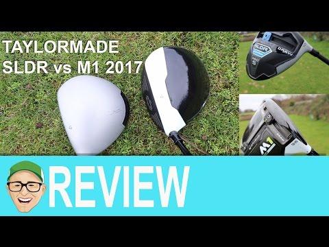 Taylormade SLDR vs M1 2017
