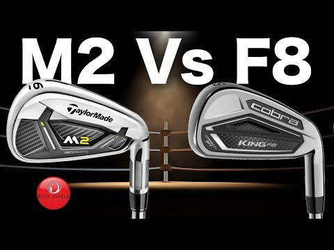 TAYLORMADE M2 IRONS Vs COBRA F8 IRONS
