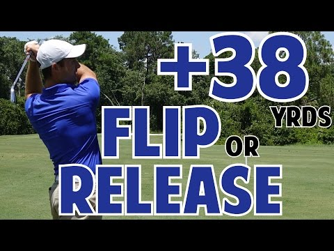 Golf Flip vs  Golf Release | The Difference is Huge!