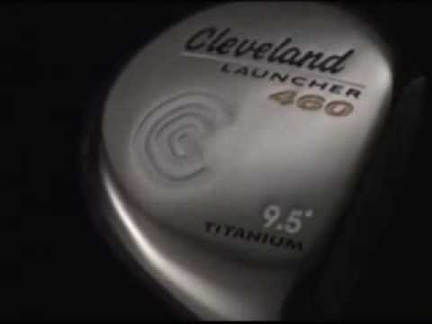 Cleveland Golf 460  Launch Video