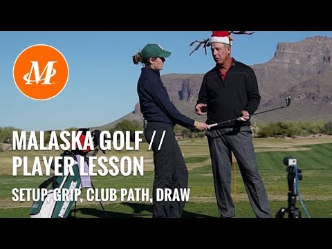 Malaska Golf // Player Lesson // Set up, Golf Grip, Swing Path, Draw