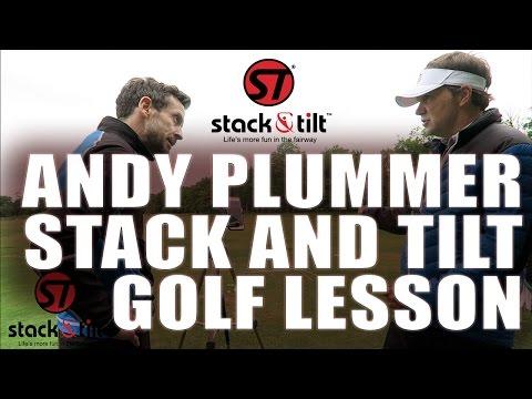 Andy Plummer   Stack and Tilt Golf lesson