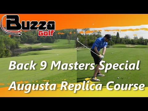 Back 9 Masters Special    Final Part   Augusta Replica Course