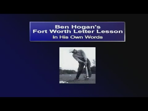 How To Swing Like Ben Hogan – A Lesson From The Master – In His Own Words – Complete Letter