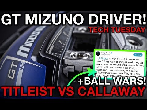BALL WARS! Callaway vs Titleist + Mizuno GT 180 Driver – Tech Tuesday