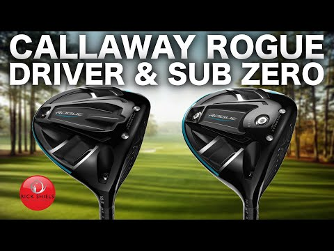 NEW CALLAWAY ROGUE DRIVERS – RICK SHIELS