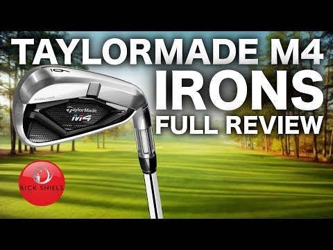 NEW TAYLORMADE M4 IRONS – FULL REVIEW RICK SHIELS