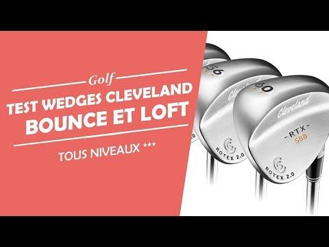 CLEVELAND TEST DES WEDGES – QUEL BOUNCE CHOISIR POUR AMELIORER VOTRE CHIPPING – COURS DE GOLF