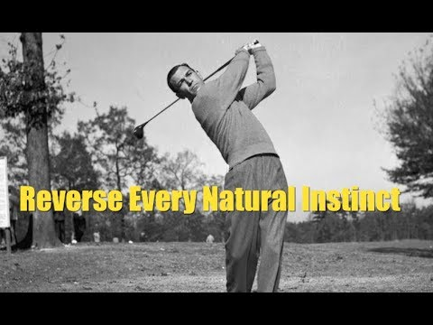 "Ben Hogan ""Reverse Every Natural Instinct"""