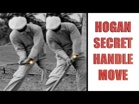 BEN HOGAN SECRET HANDLE MOVE