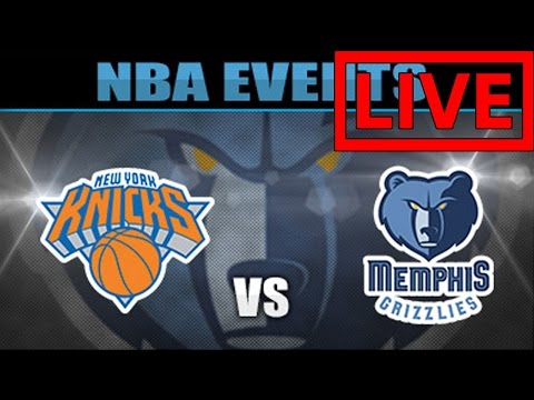 Knicks VS Grizzlies LIVE STREAM