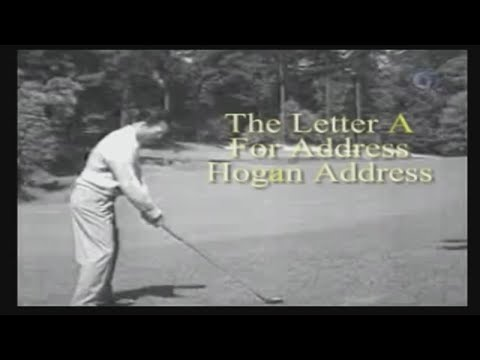 How To Swing Like Ben Hogan – A Lesson From The Master – The Correct Address