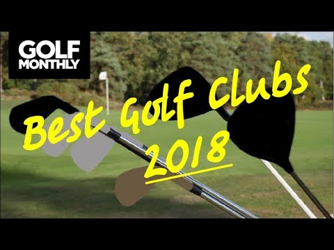 Best Golf Clubs Of 2018 I Gear Review I Golf Monthly