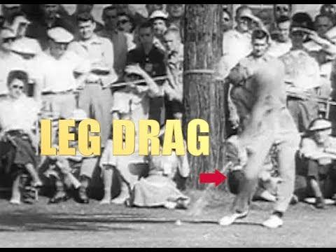 BEN HOGAN LEG DRAG