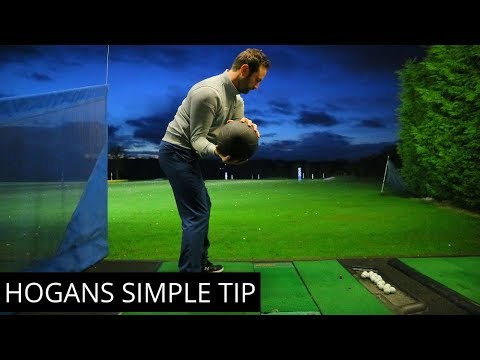BEN HOGANS SIMPLE SWING TIP WHICH WILL IMPROVE YOUR GOLF SWING