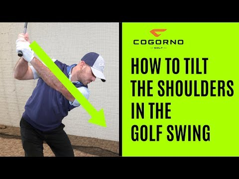 GOLF: How To Tilt The Shoulders In The Golf Swing  (Backswing)