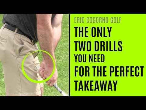 GOLF: The Only Two Drills You Need For The Perfect Golf Swing Takeaway