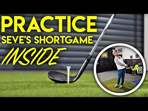Practice Seve's Short Game….Inside!