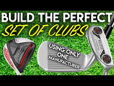 Build The Perfect Set Of Clubs….Using Only One Manufacturer!