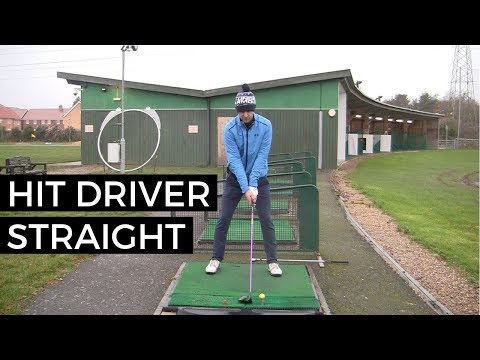 HOW TO HIT DRIVER STRAIGHT