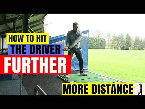 HOW TO HIT THE DRIVER FURTHER