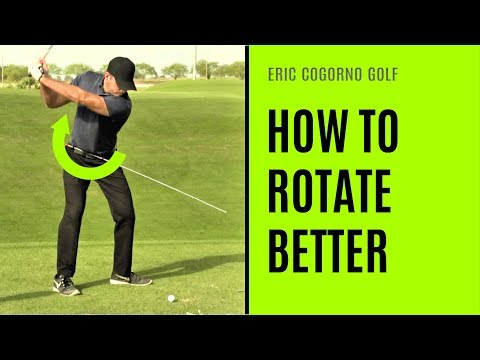 GOLF: How To Rotate Better  – An Eric Cogorno Master Class
