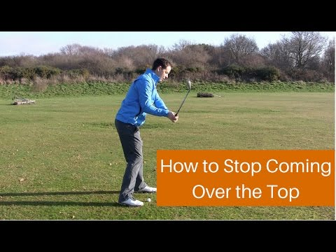 How to Stop Swinging Over the Top