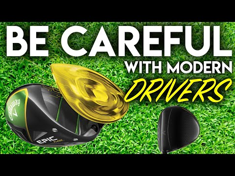 Be Careful With Modern Golf Drivers..