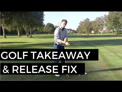 GOLF SWING TAKEAWAY AND RELEASE FIX
