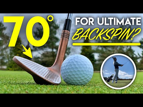 70 Degree Wedge for ULTIMATE Backspin?