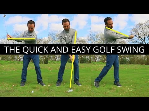 THE QUICK AND EASY GOLF SWING