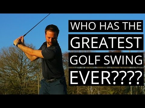 WHO HAS THE GREATEST GOLF SWING EVER – DON'T MISS THIS CHANCE TO IMPROVE YOUR SWING