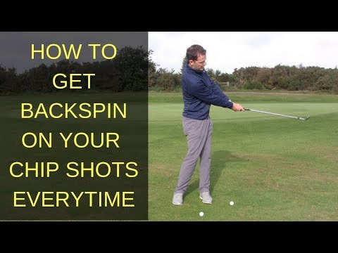 HOW TO GET BACKSPIN ON CHIP SHOTS