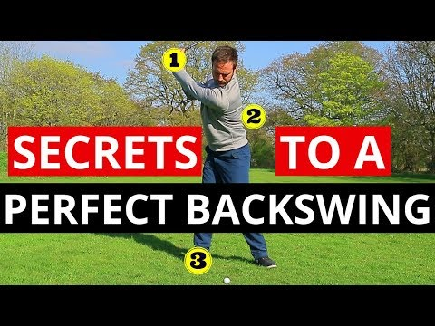 SECRETS TO A PERFECT BACKSWING