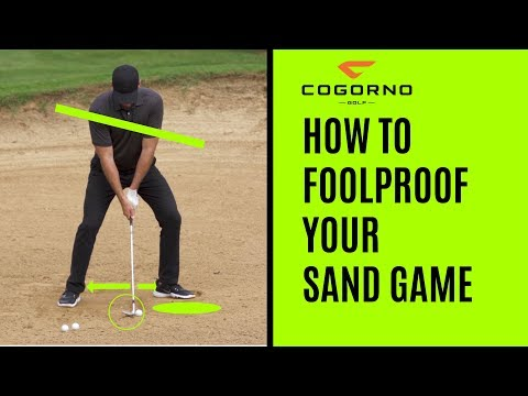 GOLF: How To Foolproof Your Sand Game