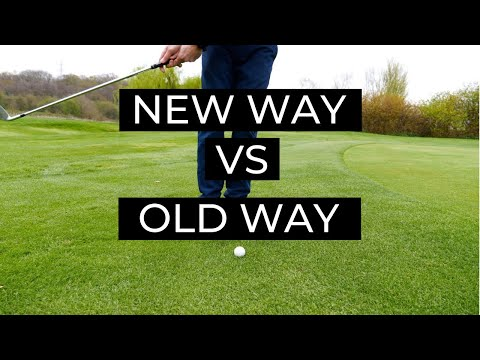 HOW TO CHIP IN GOLF – NEW WAY VS OLD WAY