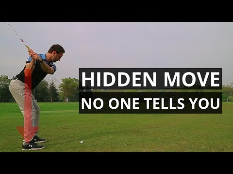 HIDDEN MOVE NO ONE TELLS YOU ABOUT IN THE GOLF SWING