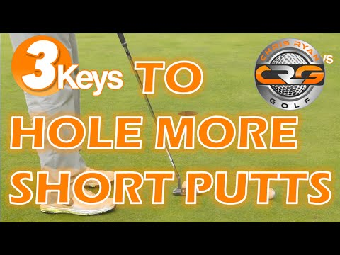 3KEYS TO HOLE MORE SHORT PUTTS