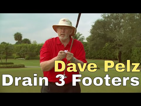 DRAIN 3 FOOT PUTTS WITH DAVE PELZ