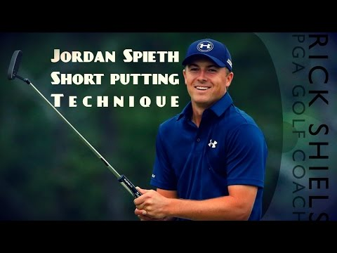 JORDAN SPIETH SHORT PUTTING TECHNIQUE